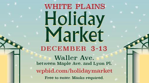 White Plains Holiday Market – White Plains Public Safety